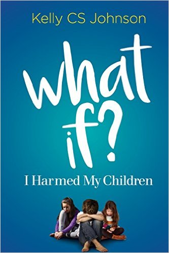 What If I Harmed My Children?